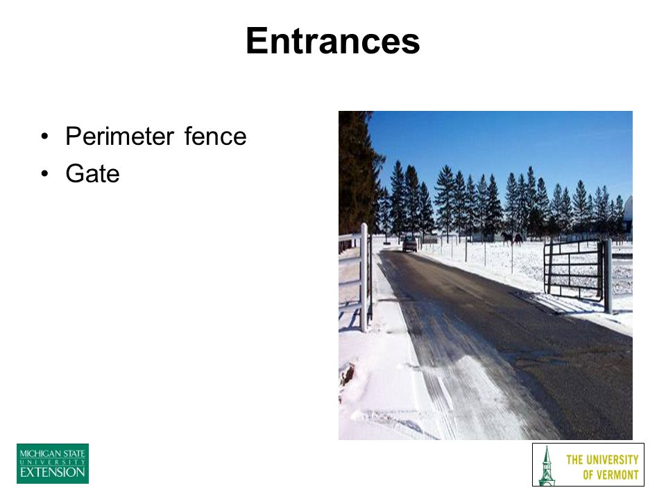 Entrances Perimeter fence Gate