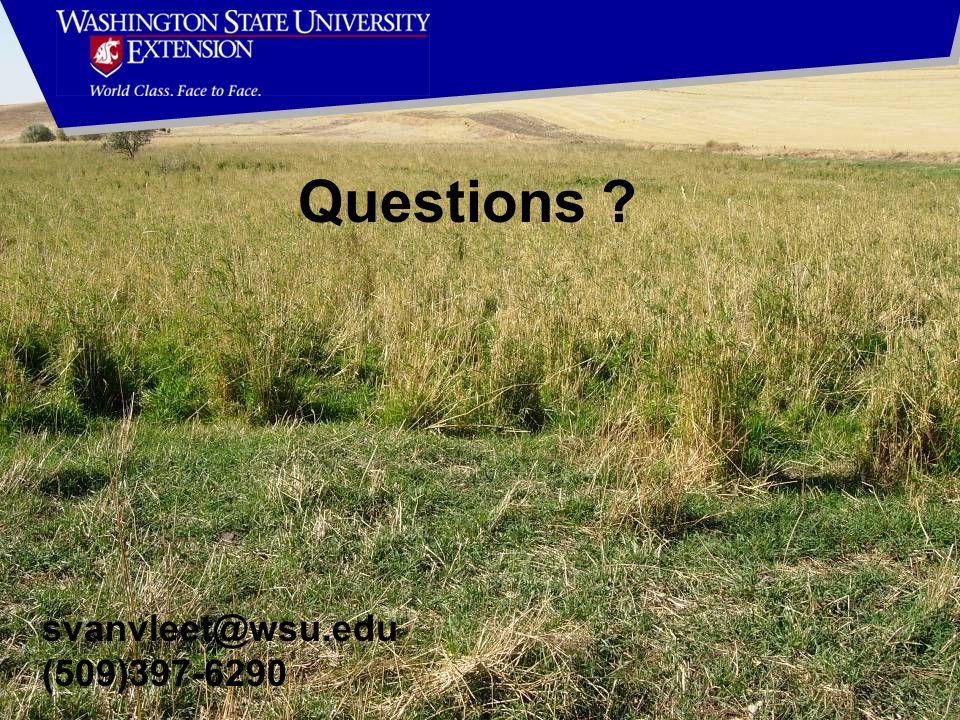 Questions ? svanvleet@wsu.edu (509)397-6290