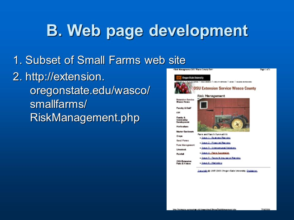 B. Web page development 1. Subset of Small Farms web site 2.