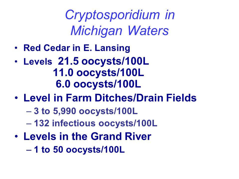 Cryptosporidium in Michigan Waters Red Cedar in E.