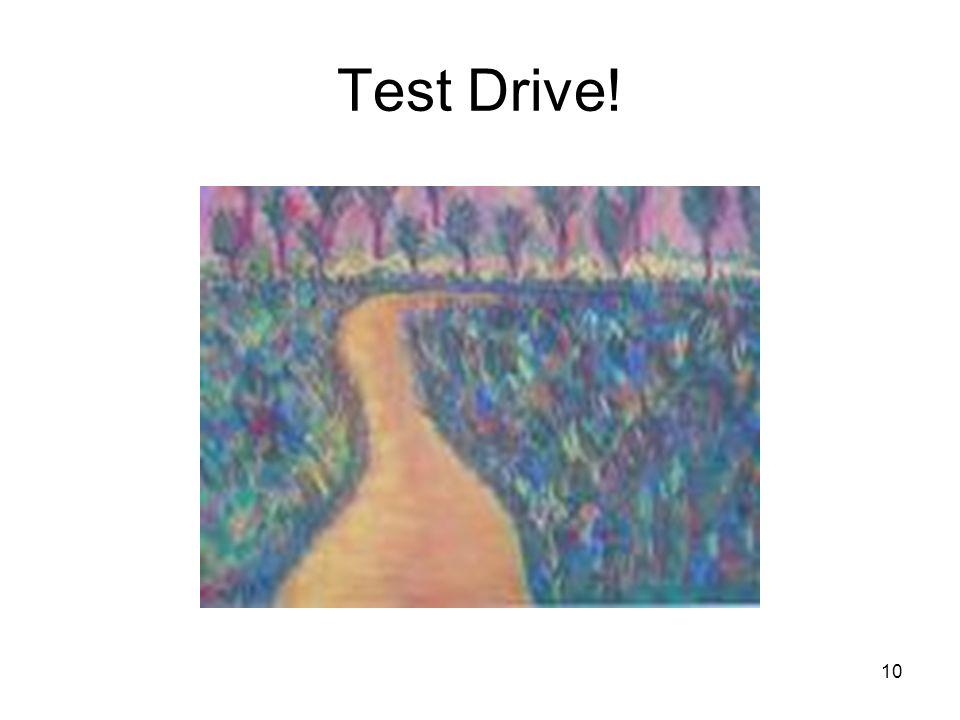 10 Test Drive!