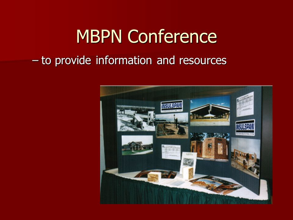MBPN Conference –to provide information and resources