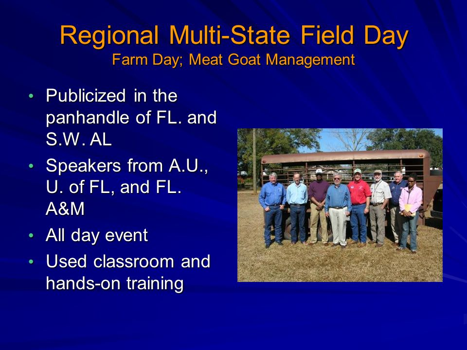 Regional Multi-State Field Day Farm Day; Meat Goat Management Publicized in the panhandle of FL.