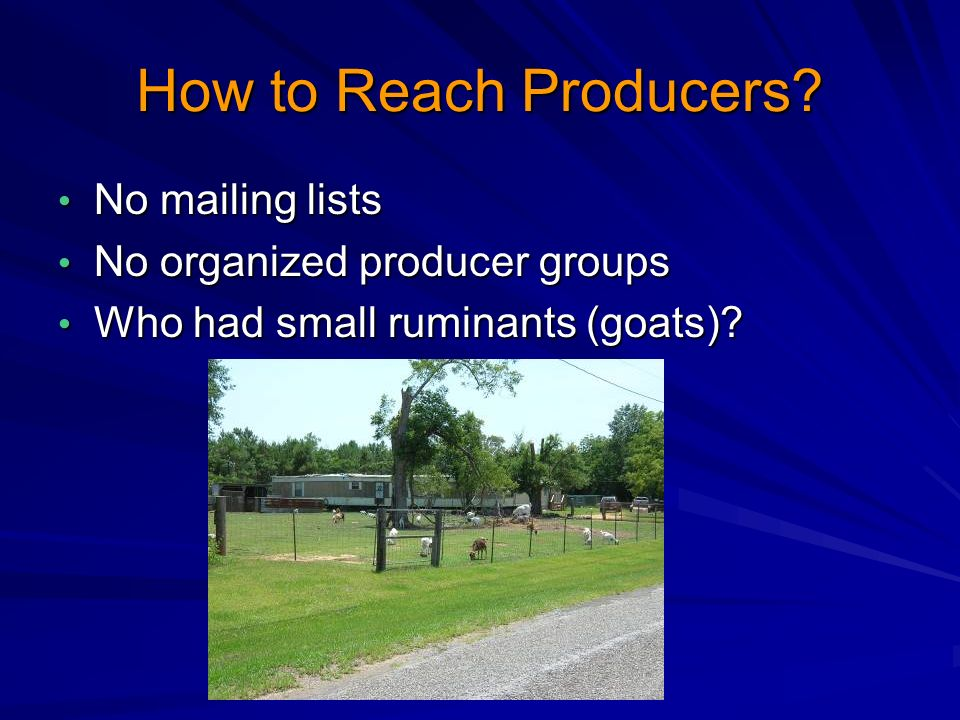 How to Reach Producers.