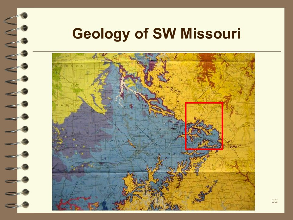 22 Geology of SW Missouri