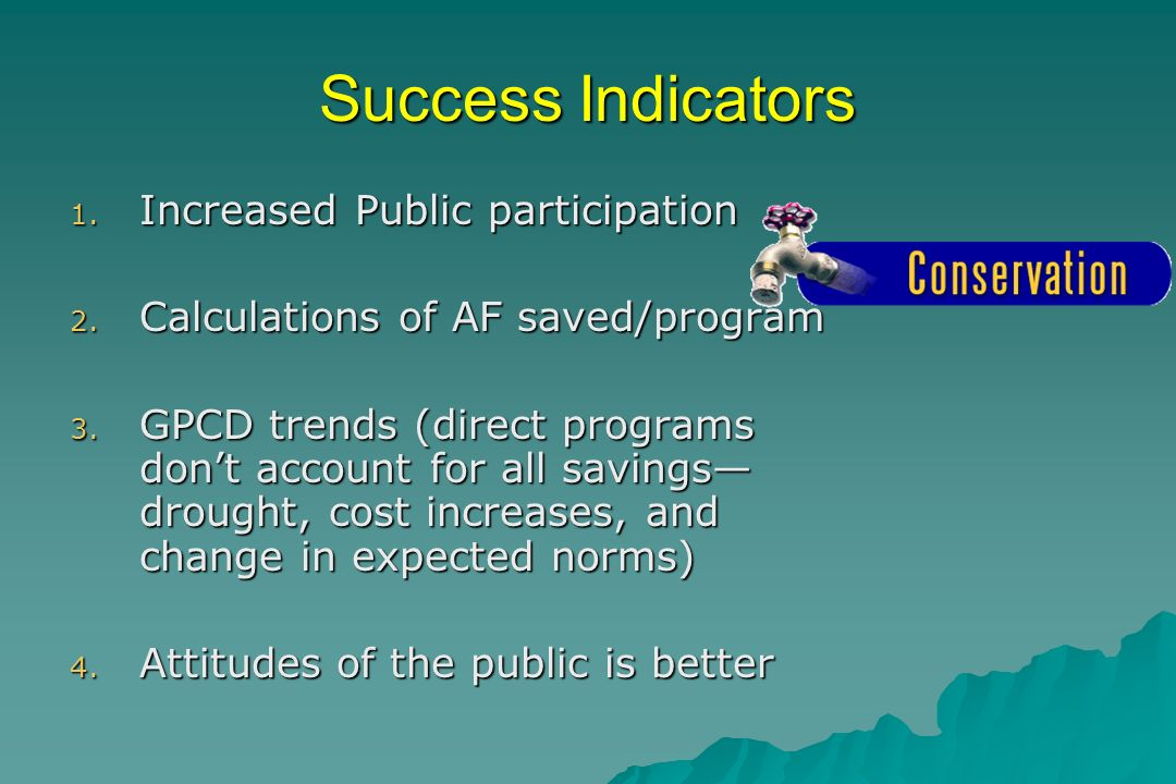 Success Indicators 1. Increased Public participation 2.
