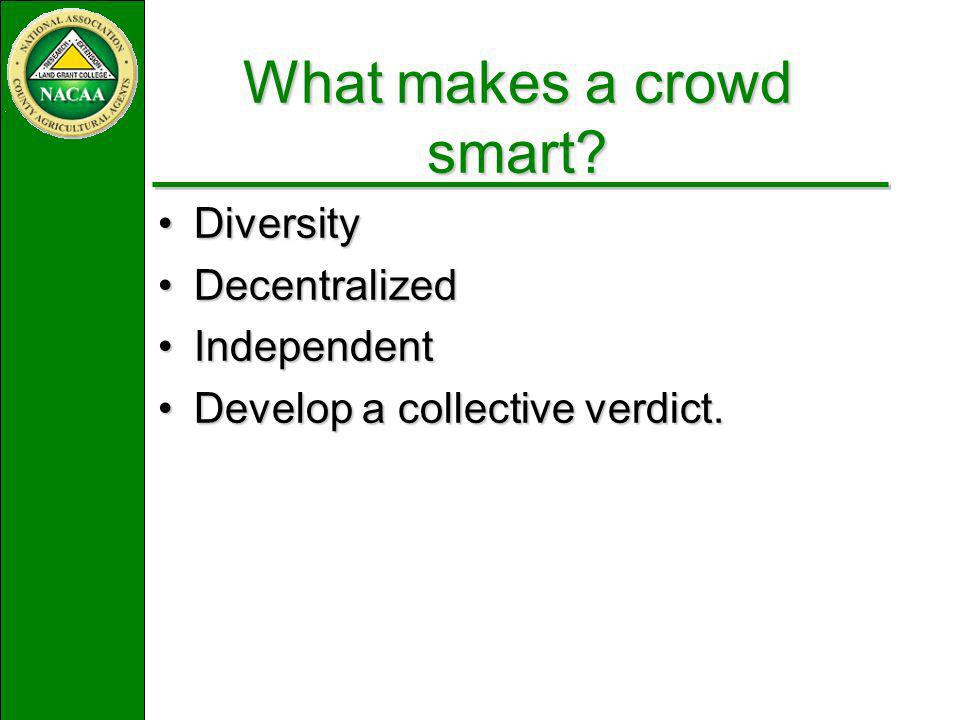 What makes a crowd smart.