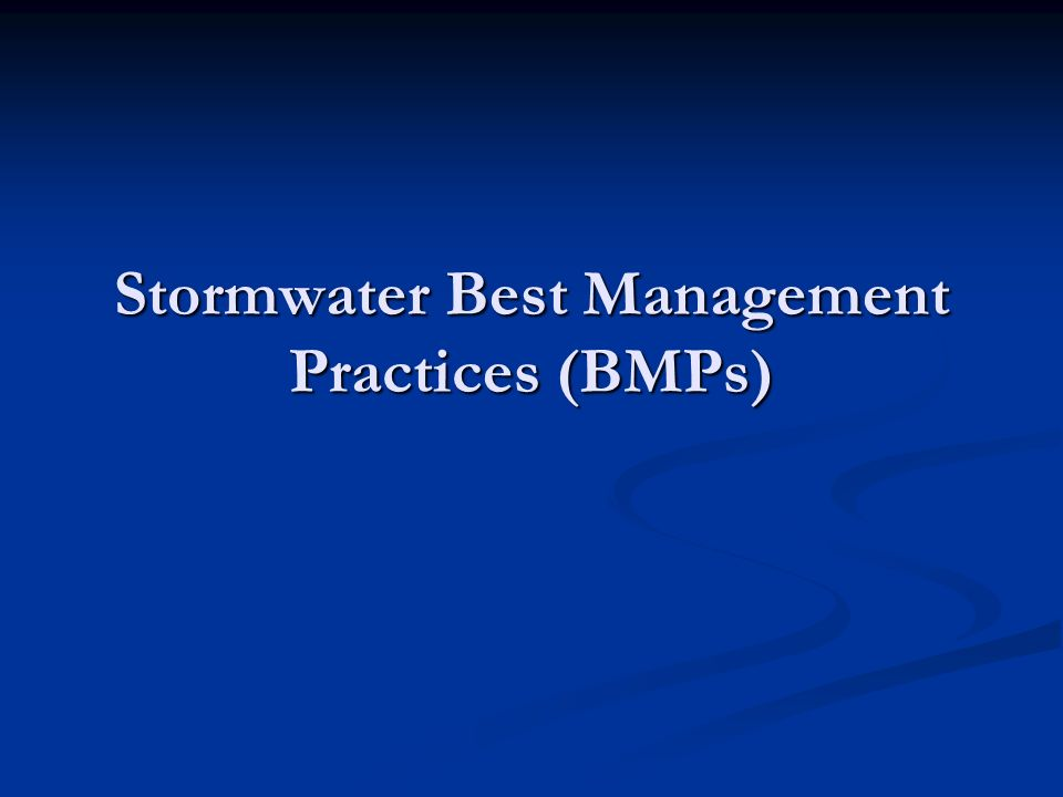 Stormwater Best Management Practices (BMPs)