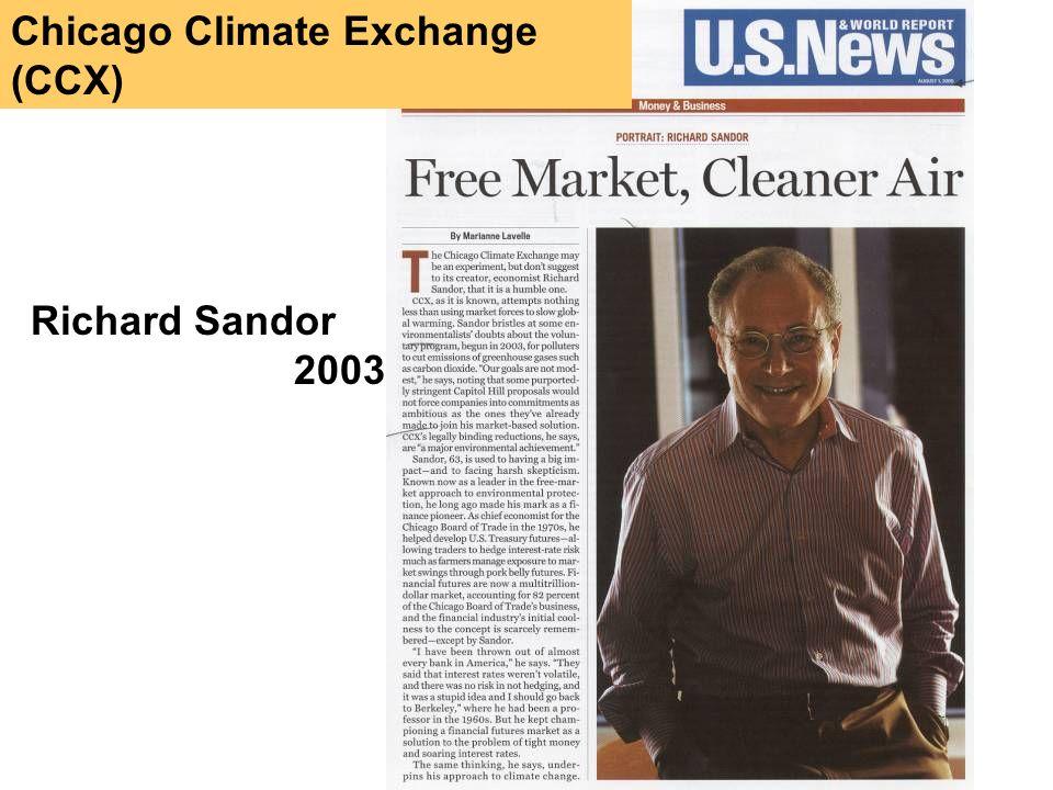 Chicago Climate Exchange (CCX) Richard Sandor 2003