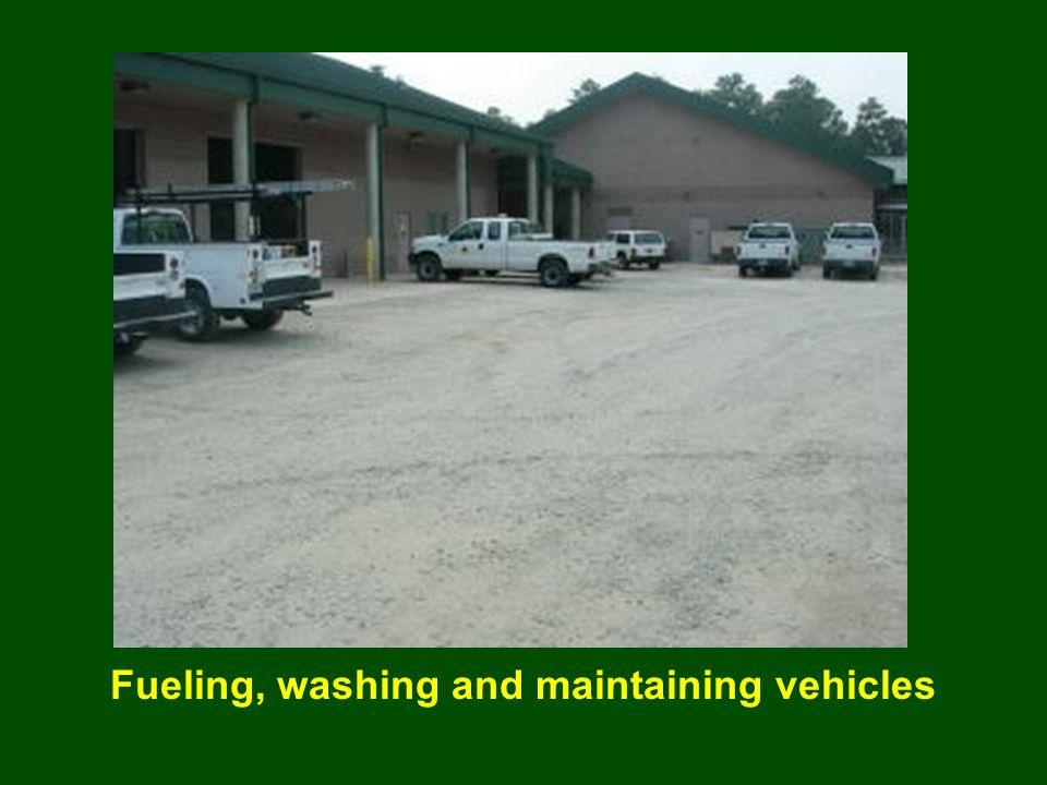 Fueling, washing and maintaining vehicles