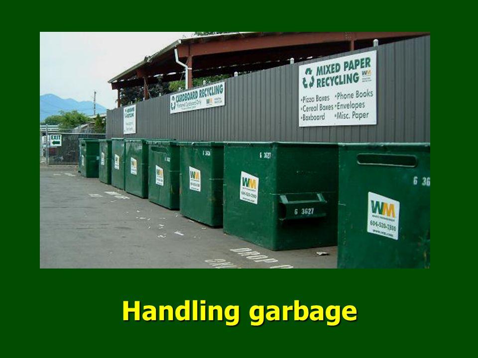 Handling garbage