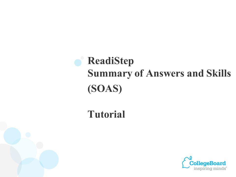 ReadiStep Summary of Answers and Skills (SOAS) Tutorial
