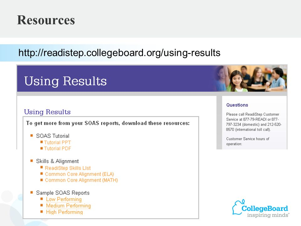 Resources http://readistep.collegeboard.org/using-results