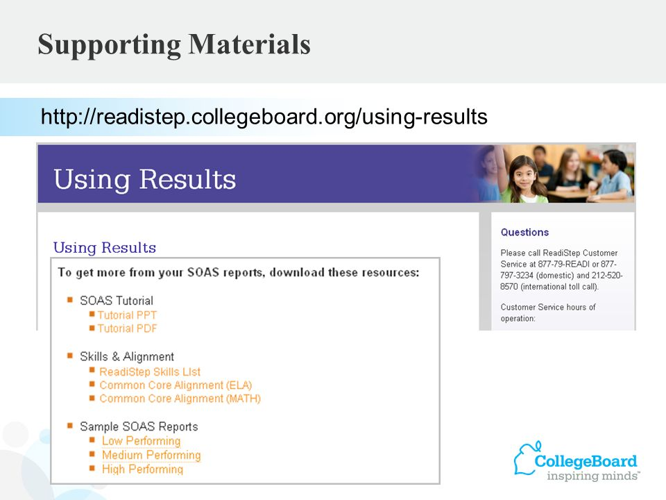 Supporting Materials http://readistep.collegeboard.org/using-results