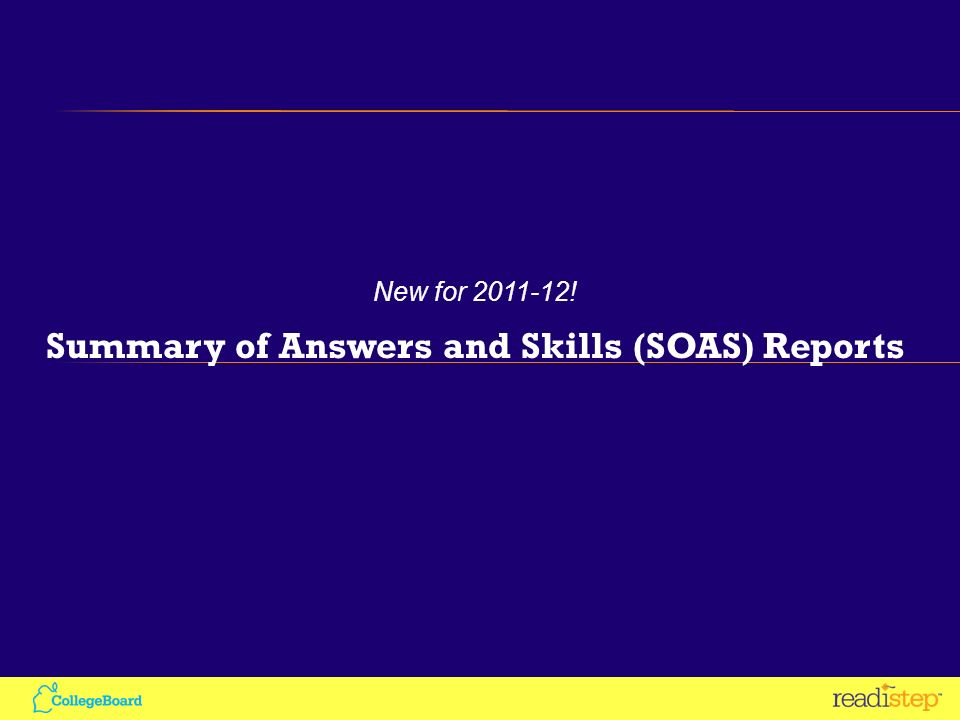 New for ! Summary of Answers and Skills (SOAS) Reports