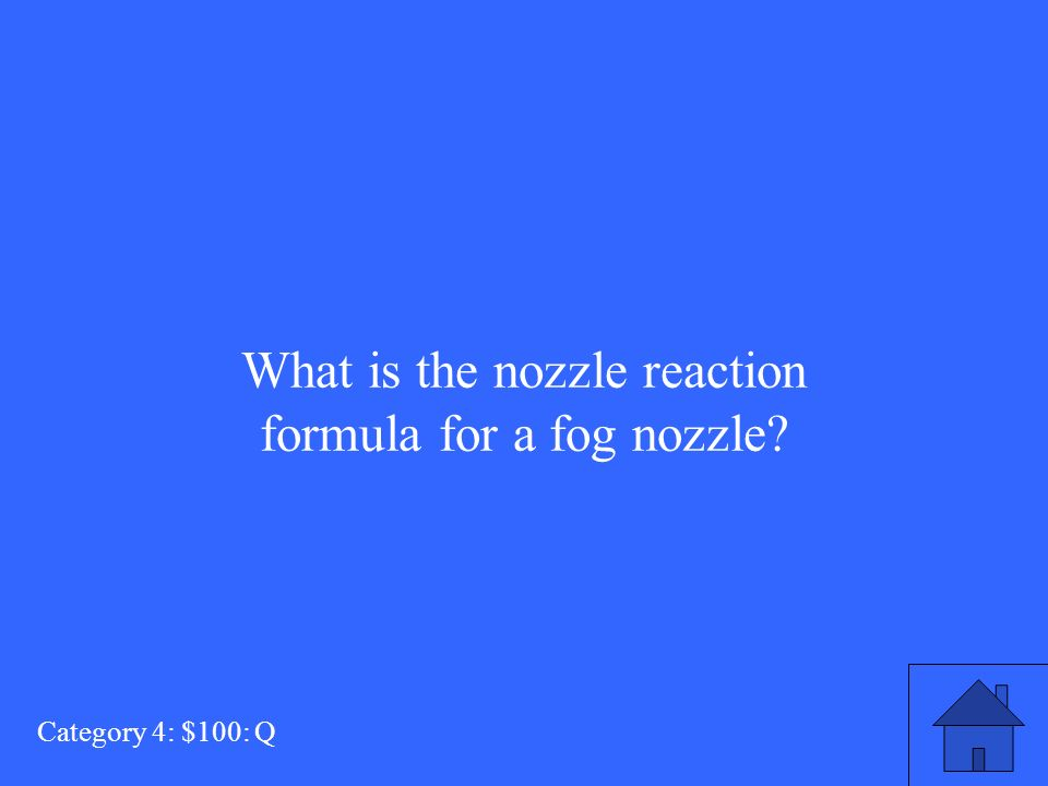 What is the nozzle reaction formula for a fog nozzle Category 4: $100: Q
