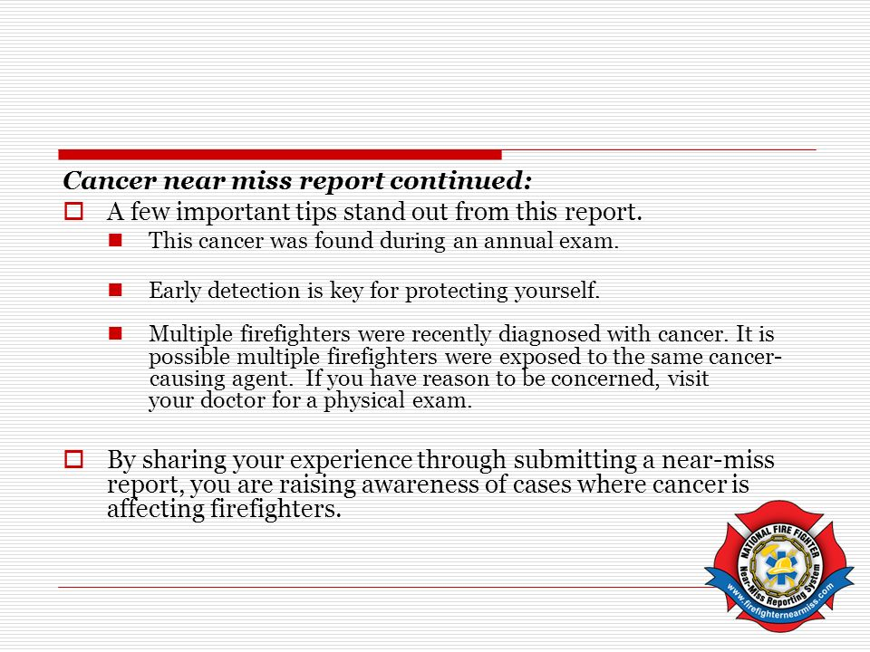 Cancer near miss report continued: A few important tips stand out from this report.