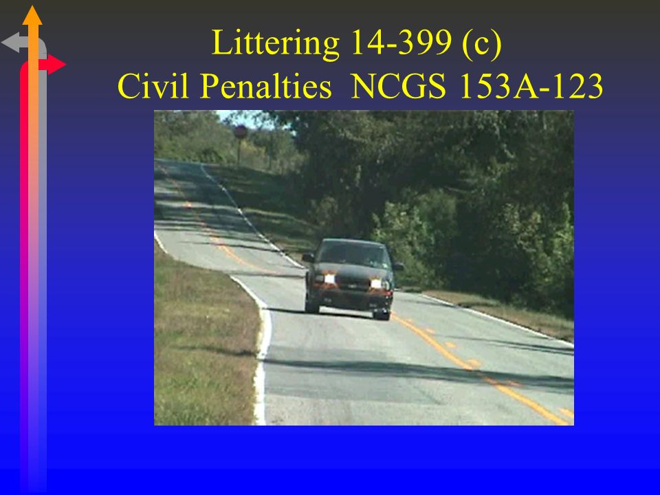 Littering 14-399 (c) Civil Penalties NCGS 153A-123