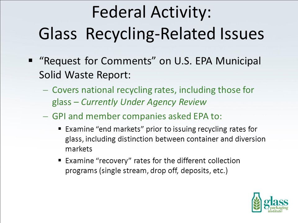Federal Activity: Glass Recycling-Related Issues Request for Comments on U.S.