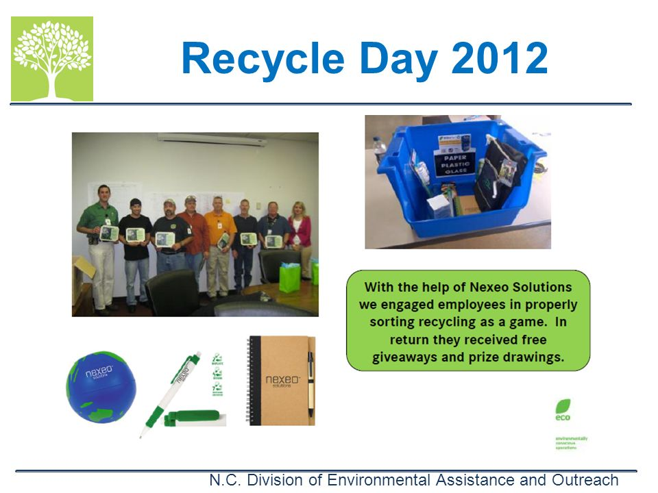 N.C. Division of Environmental Assistance and Outreach Recycle Day 2012