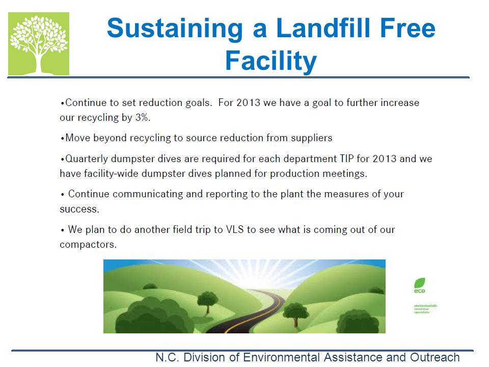 N.C. Division of Environmental Assistance and Outreach Sustaining a Landfill Free Facility