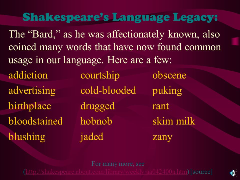 Shakespeares Language Legacy:...if your wish is father to the thought, if your lost property has vanished into thin air, you are quoting Shakespeare;