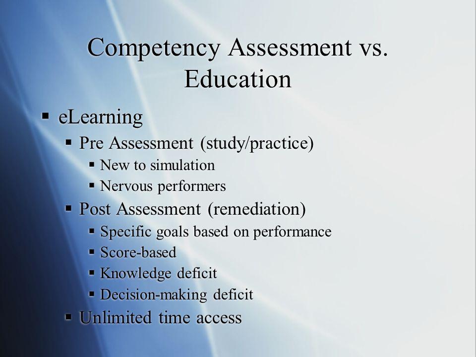 Competency Assessment vs.