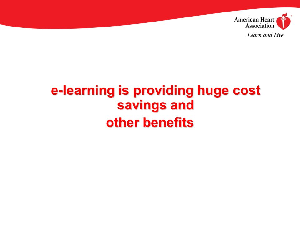 e-learning is providing huge cost savings and other benefits