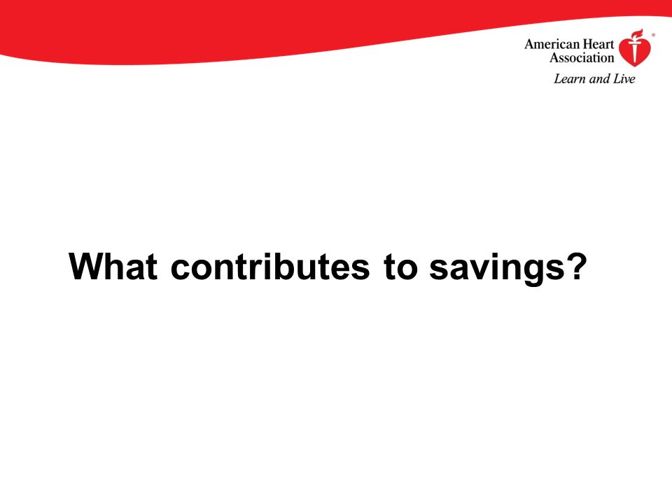 What contributes to savings