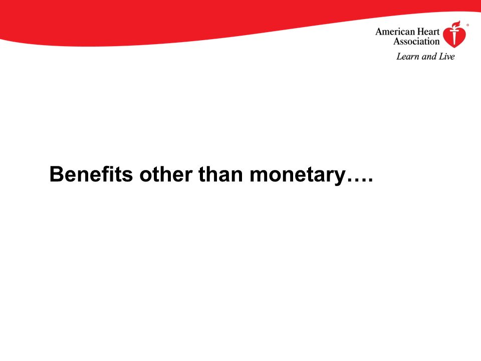 Benefits other than monetary….