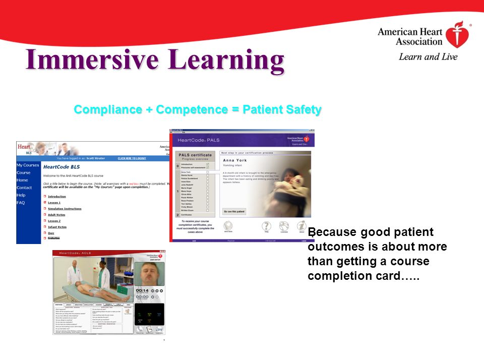 Immersive Learning Because good patient outcomes is about more than getting a course completion card…..