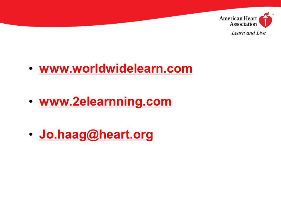 www.worldwidelearn.com www.2elearnning.com Jo.haag@heart.org
