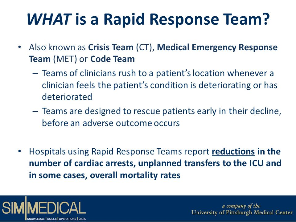 WHAT is a Rapid Response Team.