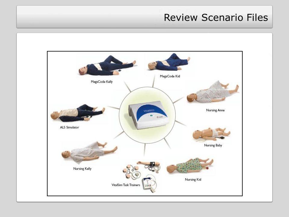 Review Scenario Files