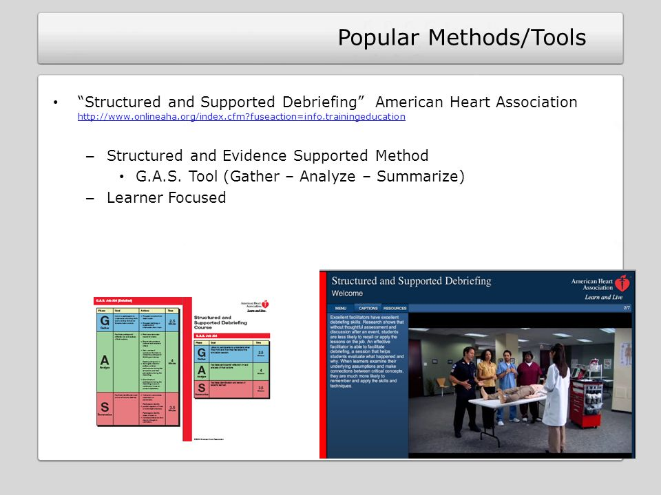 Structured and Supported Debriefing American Heart Association http://www.onlineaha.org/index.cfm?fuseaction=info.trainingeducation http://www.onlinea