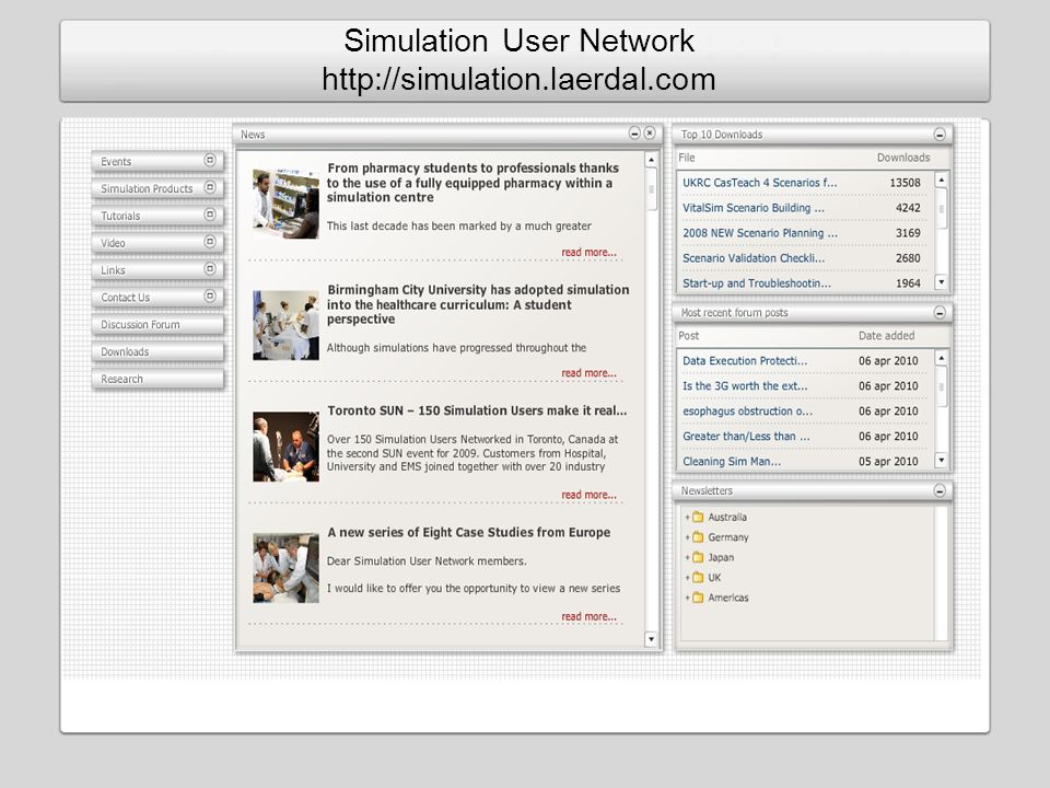 Simulation User Network http://simulation.laerdal.com