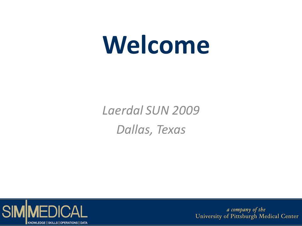 Welcome Laerdal SUN 2009 Dallas, Texas