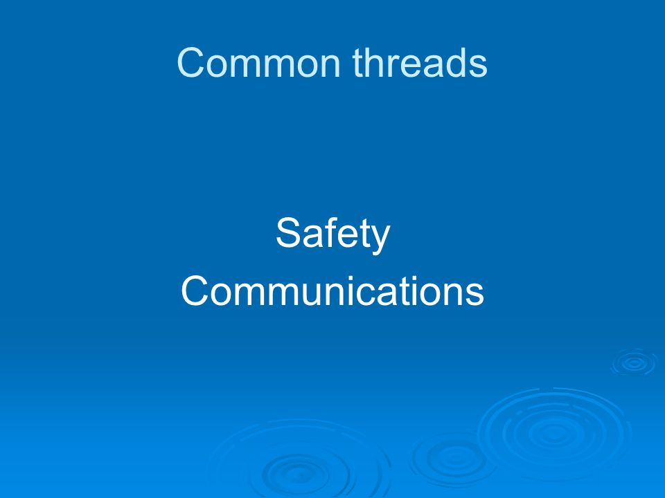 Common threads Safety Communications