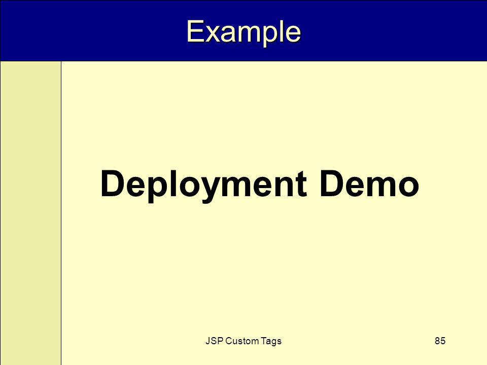 JSP Custom Tags85 Example Deployment Demo