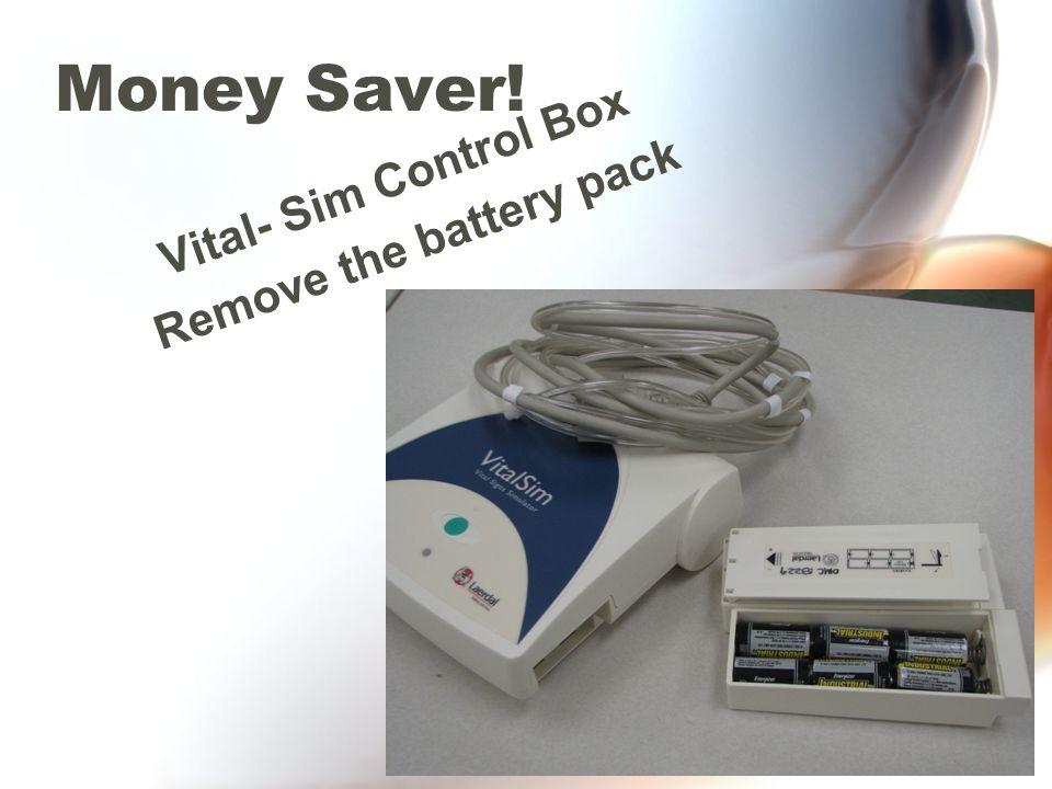 Money Saver! Vital- Sim Control Box Remove the battery pack