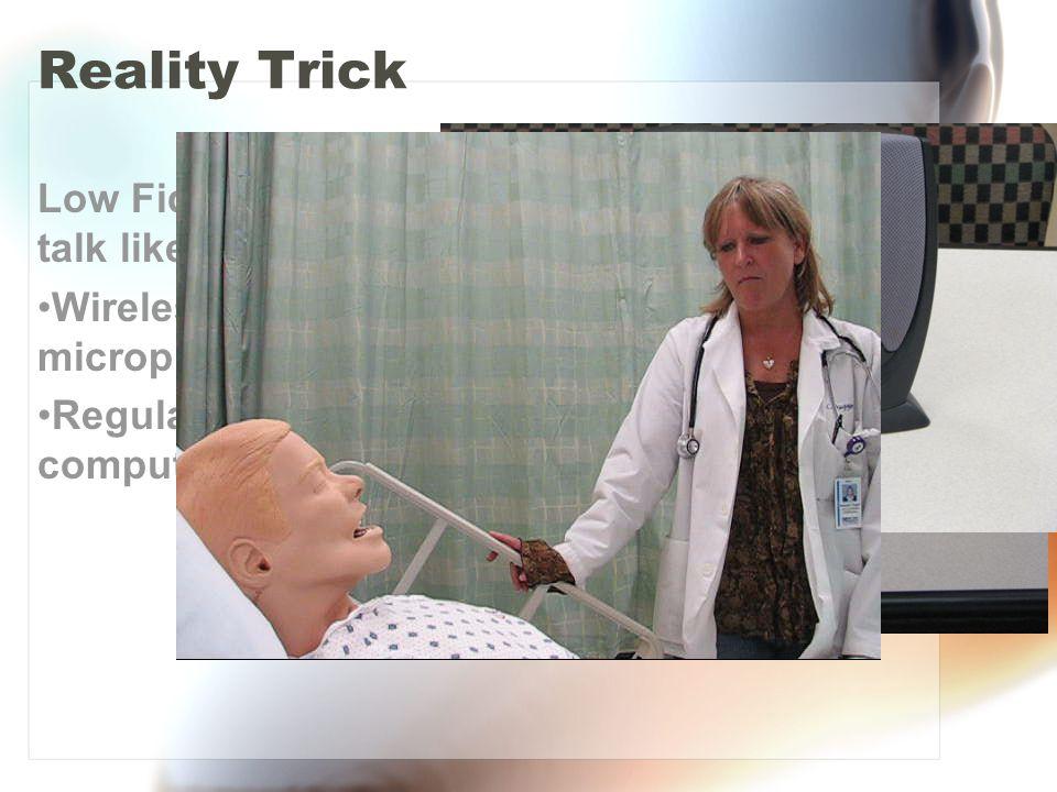 Reality Trick Low Fidelity can also talk like the big boys Wireless microphone Regular desktop computer speakers