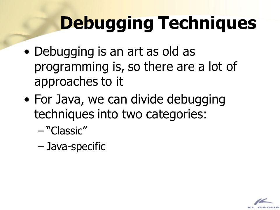 h h JDK 1.0/1.1 Debugging API The basic debugger architecture: Java Interpreter Agent Instance of RemoteDebugger Java Debugging Client Request Reply Java VM