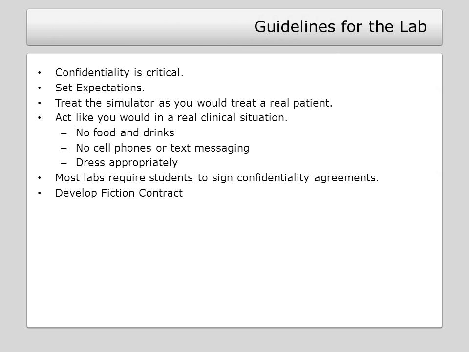 Guidelines for the Lab Confidentiality is critical.