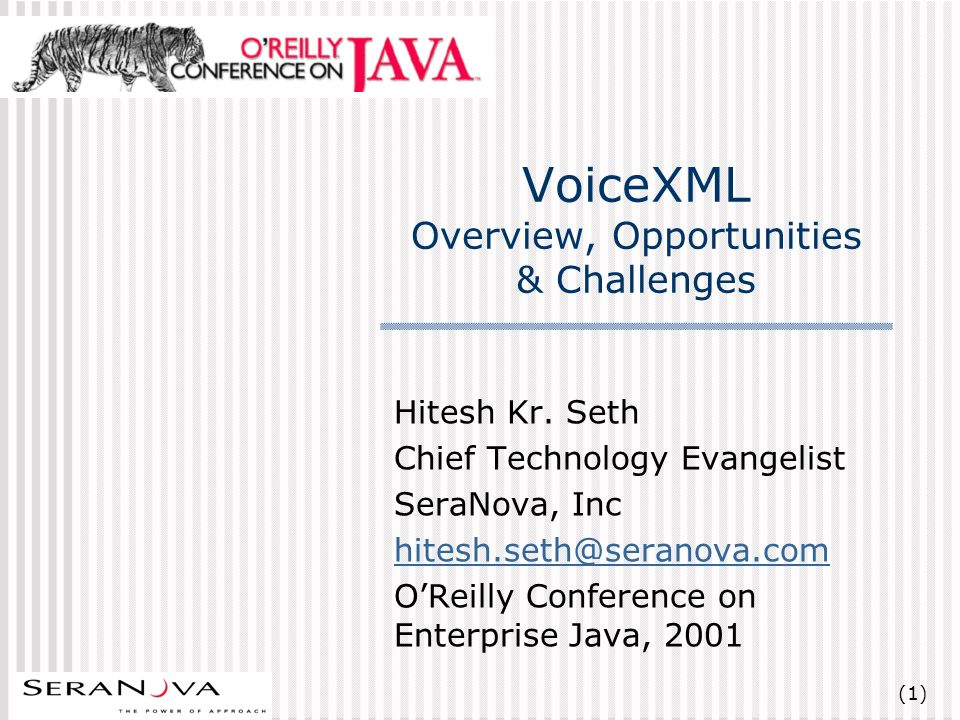 (1) VoiceXML Overview, Opportunities & Challenges Hitesh Kr.