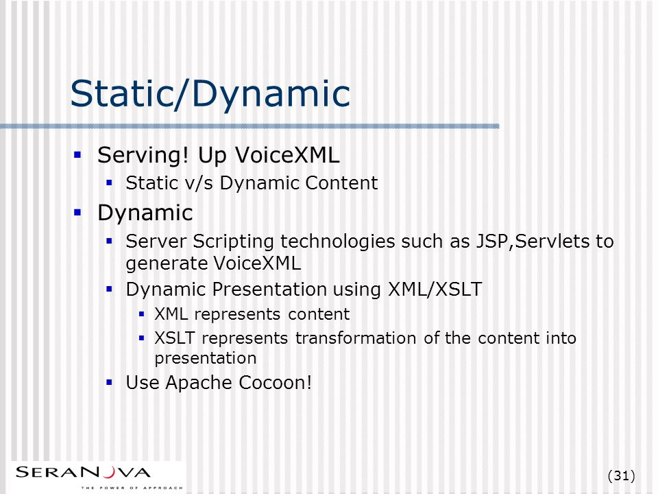 (31) Static/Dynamic Serving.