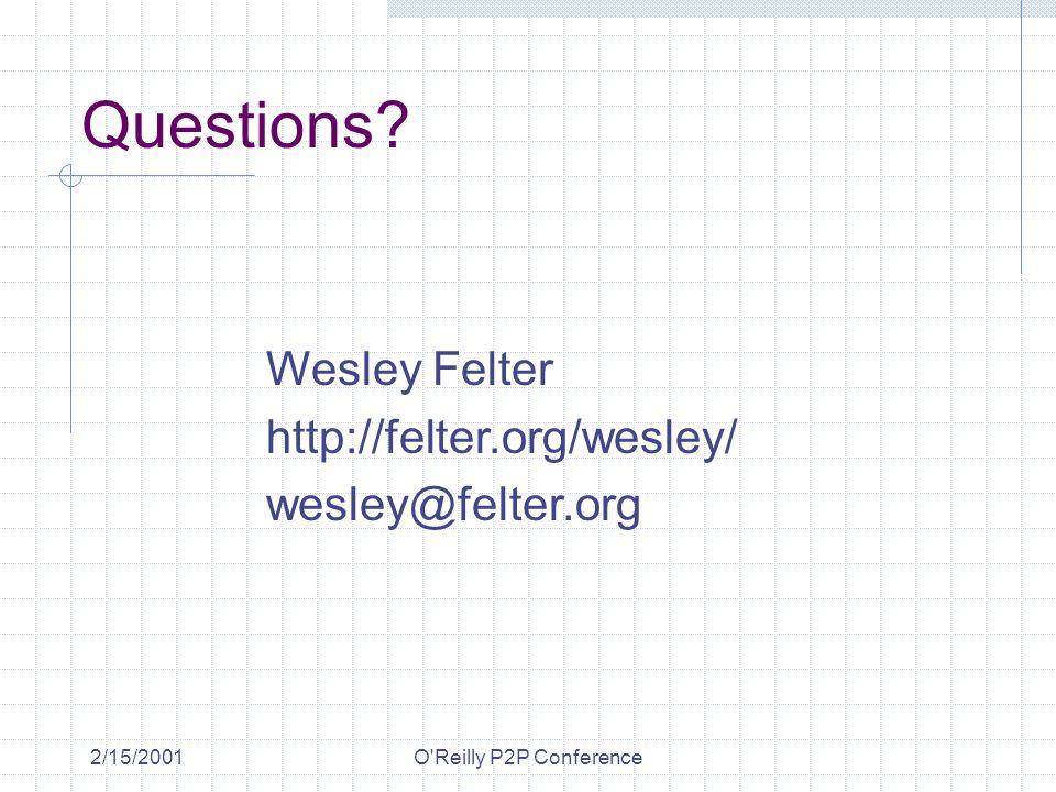 2/15/2001O Reilly P2P Conference Questions.