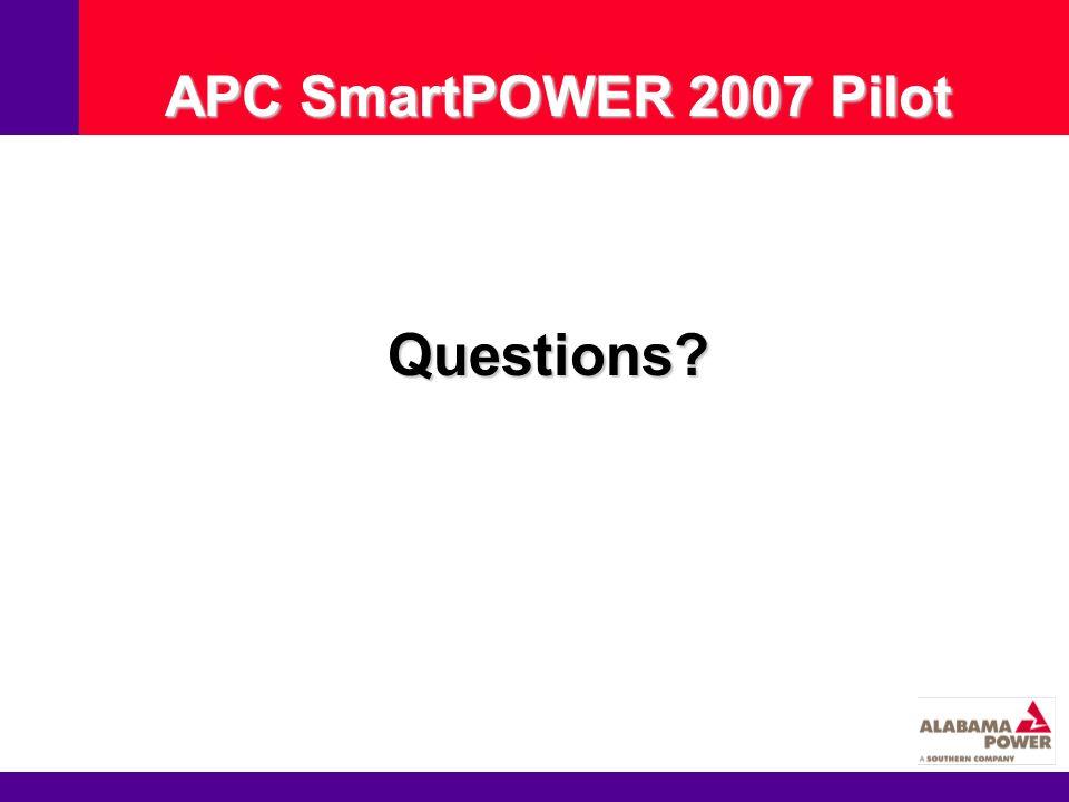 APC SmartPOWER 2007 Pilot Questions