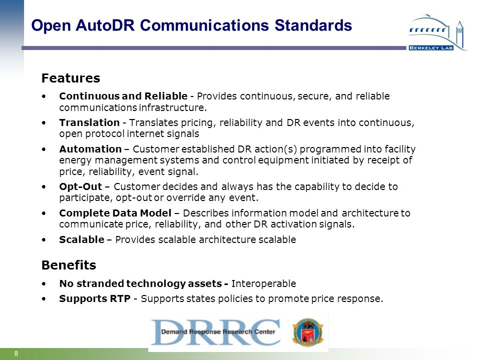 8 Features Continuous and Reliable - Provides continuous, secure, and reliable communications infrastructure. Translation - Translates pricing, reliab