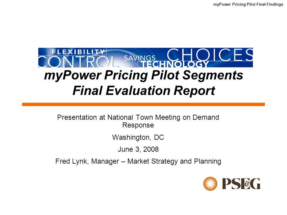 myPower Pricing Pilot Final Findings 10 Customer Assessment Overall, customers were satisfied with myPower The majority of myPower Connection (84%) and myPower Sense (83%) participants believed programs such as myPower benefit the environment.