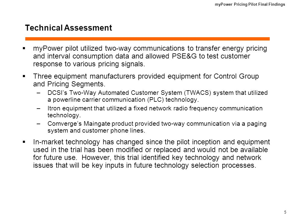 myPower Pricing Pilot Final Findings 4 myPower Time-of-Use – Critical Peak Pricing (TOU-CPP) Summer 2007 Pricing Plan